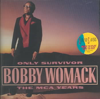ONLY SURVIVOR:MCA YEARS BY WOMACK,BOBBY (CD)